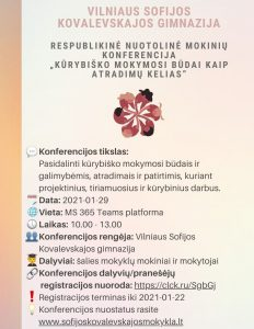 """KVIEČIAME DALYVAUTI RESPUBLIKINĖJE NUOTOLINĖJE MOKINIŲ KONFERENCIJOJE ,,KŪRYBIŠKO MOKYMOSI BŪDAI KAIP ATRADIMŲ KELIAS """""""